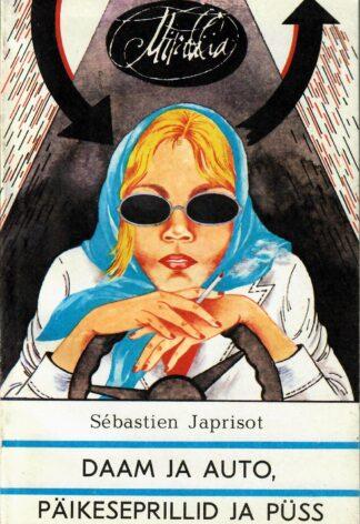 Daam ja auto, päikeseprillid ja püss - Sebastien Japrisot