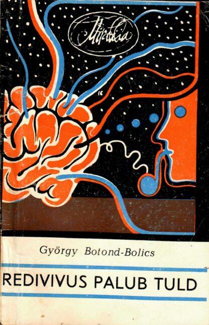 Redivivus palub tuld - György Botond-Bolics