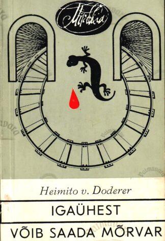 Igaühest võib saada mõrvar - Heimito v. Doderer