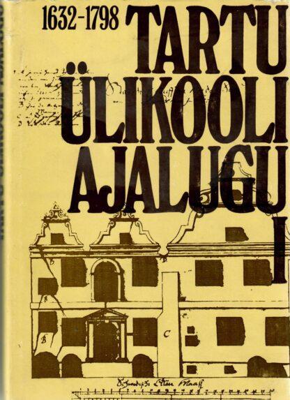 Tartu Ülikooli ajalugu