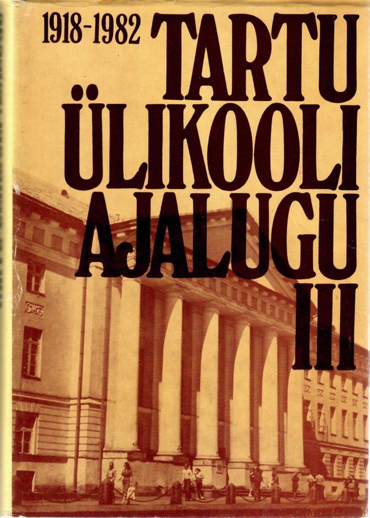 Tartu Ülikooli ajalugu III