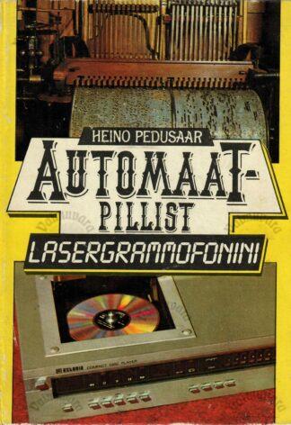 Heino Pedusaar -Automaatpillist lasergrammofonini