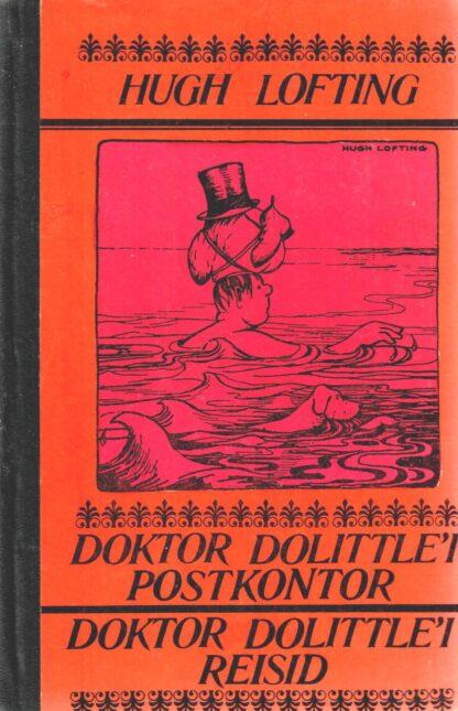 Doktor Dolittle'i postkontor. Doktor Dolittle'i reisid - Hugh Lofting