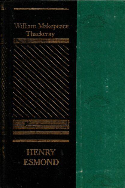 Henry Esmondi elulugu - William Makepeace Thackeray