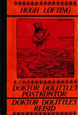 Hugh Lofting - Doktor Dolittle'i postkontor. Doktor Dolittle'i reisid