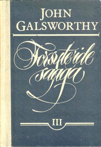 John Galsworthy Forsyte'ide saaga (3. osa)