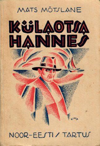Külaotsa Hannes - Mats Mõtslane