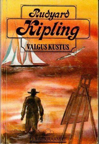 Valgus kustus - Rudyard Kipling