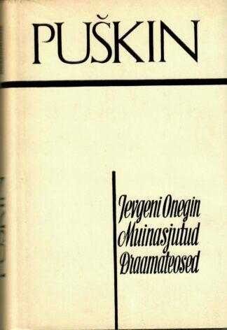 Jevgeni Onegin. Muinasjutud. Draamateosed - Aleksandr Puškin