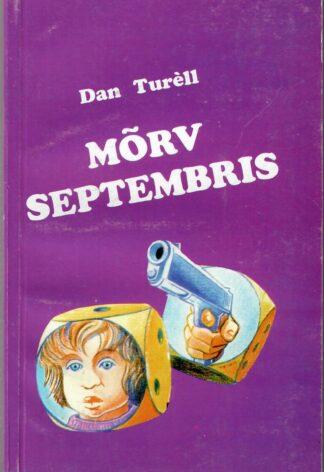 Mõrv septembris - Dan Turèll