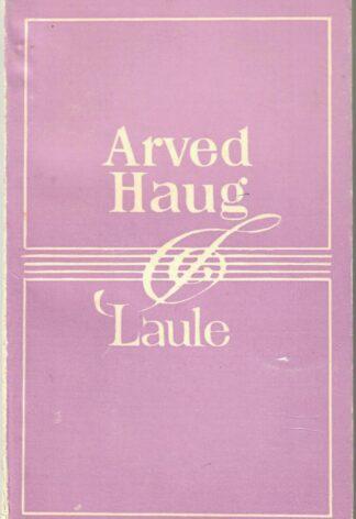 Arved Haug - Laule
