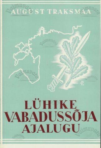 Lühike Vabadussõja ajalugu Traksmaa 1992