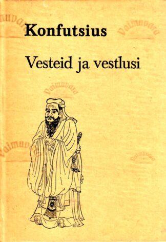 Vesteid ja vestlusi - Konfutsius