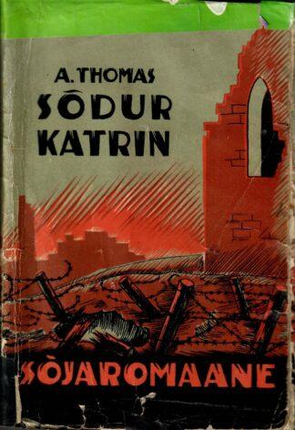 Sõdur Katrin - Adrienne Thomas 1937