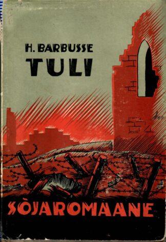 Henri Barbusse - Tuli 1937