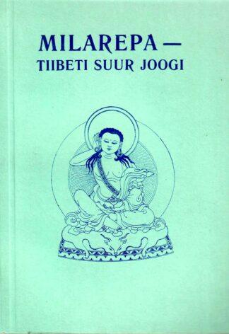 Milarepa - Tiibeti suur joogi