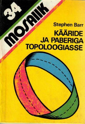 Kääride ja paberiga topoloogiasse - Stephen Barr