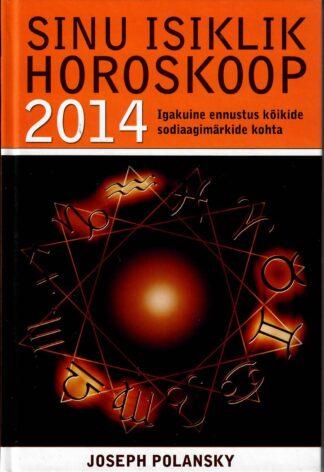 SINU ISIKLIK HOROSKOOP 2014