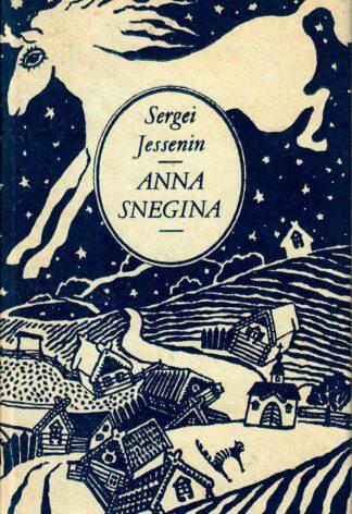 Anna Snegina. Sergei Jessenin