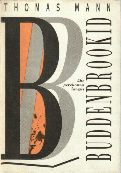Buddenbrookid - Thomas Mann