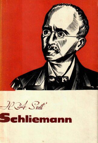 Schliemann. Unistus Troojast. Romaan Heinrich Schliemanni elust 2