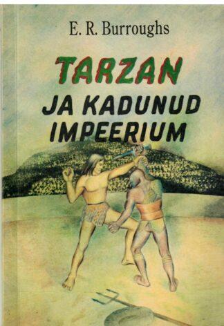 Tarzan ja kadunud impeerium - Edgar Rice Burroughs