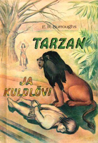 Tarzan ja kuldlõvi - Edgar Rice Burroughs