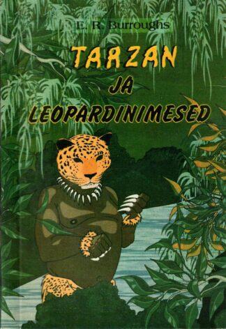 Tarzan ja leopardinimesed - Edgar Rice Burroughs