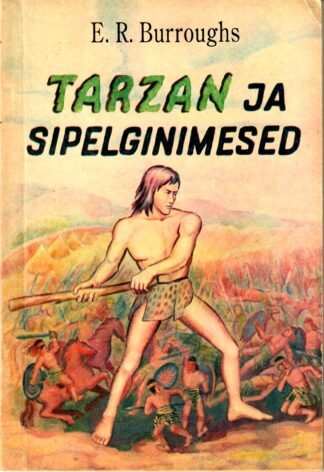 Tarzan ja sipelginimesed
