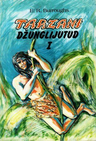Tarzani džunglijutud (1. osa) - Edgar Rice Burroughs