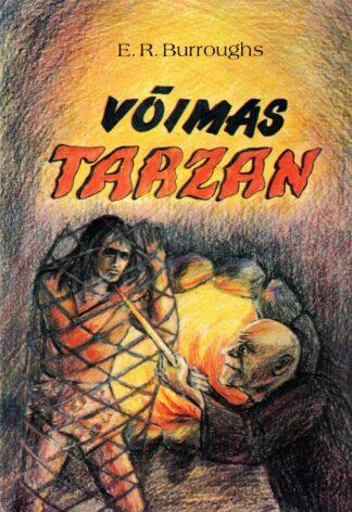 Edgar Rice Burroughs - Võimas Tarzan