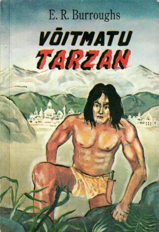 Võitmatu Tarzan - Edgar Rice Burroughs
