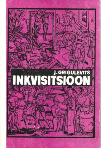 Inkvisitsioon - Jossif Grigulevitš