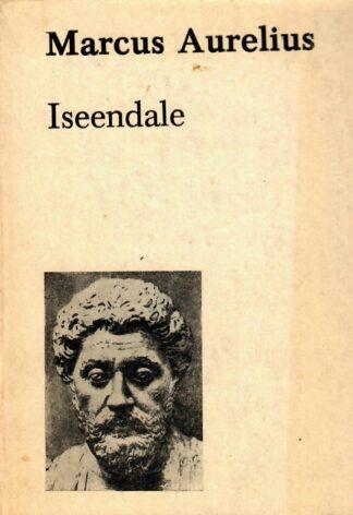 Marcus Aurelius - Iseendale