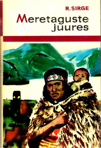Rudolf Sirge - Meretaguste juures 2