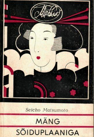 Mäng sõiduplaaniga - Seicho Matsumoto
