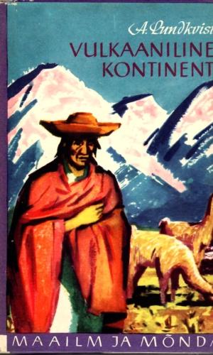 Artur Lundkvist – Vulkaaniline kontinent