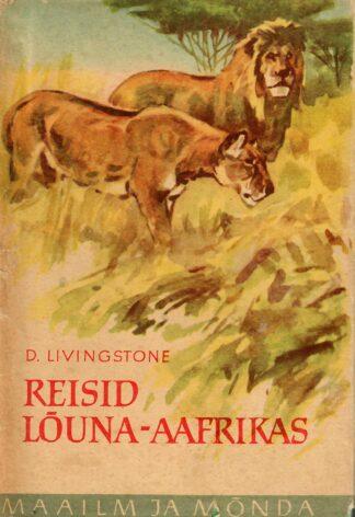 Reisid Lõuna-Aafrikas - David Livingstone