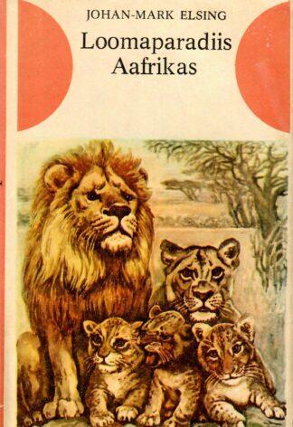 Loomaparadiis Aafrikas. Retki Krügeri rahvuspargis - Johan-Mark Elsing