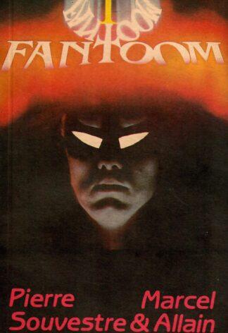 Fantoom - Marcel Allain, Pierre Souvestre