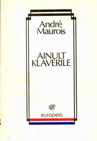 Ainult klaverile - Andre Maurois
