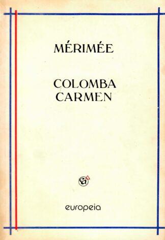 Colomba Carmen - Prosper Merimee