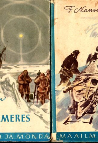 «Fram» polaarmeres (1 ja 2 osa) - Fridtjof Nansen
