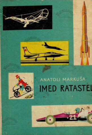 Imed ratastel - Anatoli Markuša