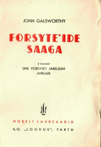 John Galsworthy - Forsyte'ide saaga (2. raamat) 2