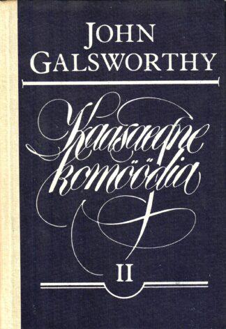 Kaasaegne komöödia II Hõbelusikas - John Galsworthy