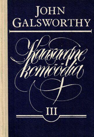 Kaasaegne komöödia III Luigelaul - John Galsworthy