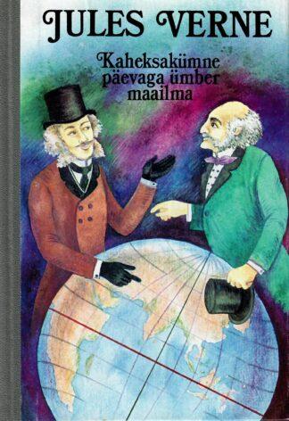 Kaheksakümne päevaga ümber maailma - Jules Verne