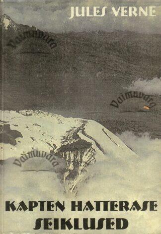 Kapten Hatterase seiklused - Jules Verne