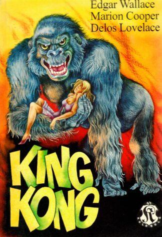 King Kong - Edgar Wallace, Marion Cooper, Delos Lovelace
